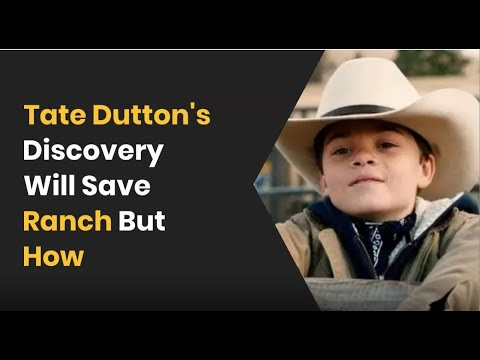 Download Yellowstone Season 4 Spoilers: Tate Dutton's Discovery Will Save The Ranch But How