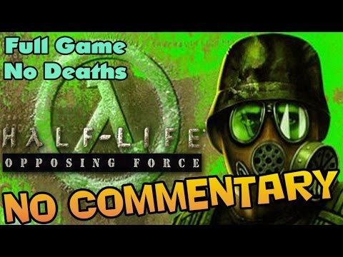Half-Life: Opposing Force - Full Walkthrough 【NO Commentary】 【Full HD】