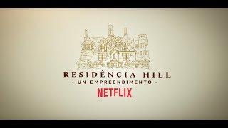 Residência Hill - Um empreendimento Netflix