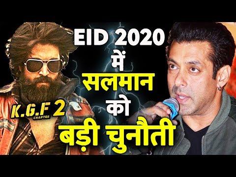 EID 2020 में KGF 2 देगा Salman Khan के फिल्म को टक्कर