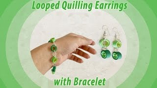 Looped Quilling Earrings with Bracelet / Quilling design / DIY / Priti Sharma
