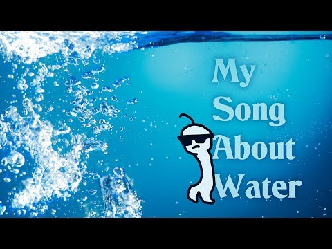 My song about water
