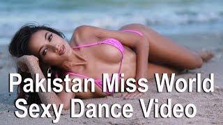 Pakistan Miss World Ramina's Sexy Dance Video