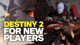 Destiny 2 For New Players