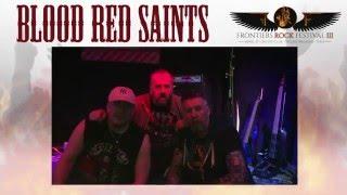 Blood Red Saints – Frontiers Rock Festival 3 – April 23 & 24, 2016