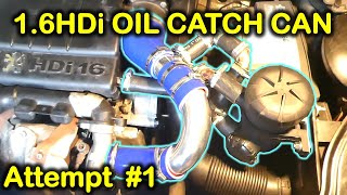 Installation of an oil catch can (Provent 200) in 1.6HDi engine (Peugeot/Citroen/Ford/Volvo)
