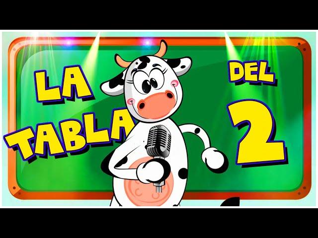 La Vaca Lola La Tabla Del 2 - Canciones Infantiles | Tablas de Multiplicar | Canti Rondas