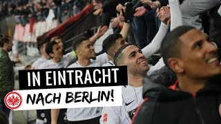 inEINTRACHT nach Berlin! | DFB-Pokal | Motivation