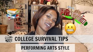 COLLEGE SURVIVAL TIPS || PERFORMING ARTS EDITION