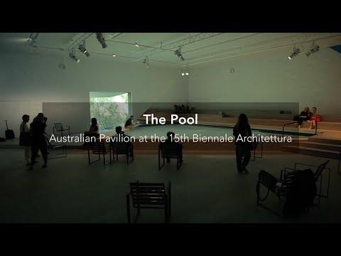 "Exhibition: ""The Pool"" Australian National Pavilion"