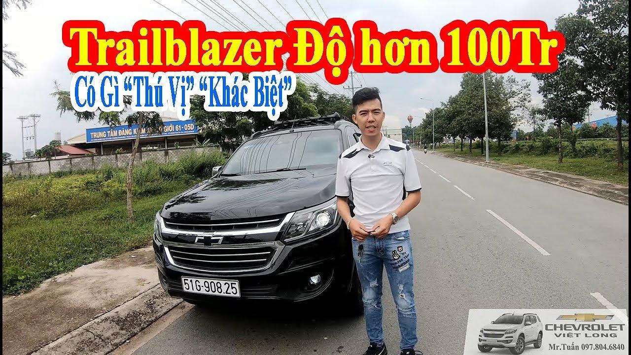"""[Chevrolet Việt Long] Chevrolet Trailblazer Độ hơn 100Tr có gì """"THÚ VỊ"""""""