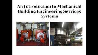 An Introduction to  Mechanical Building Engineering  Services Systems
