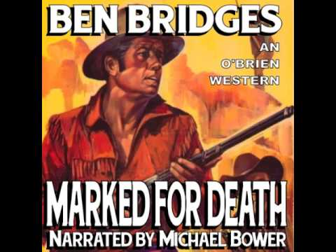 book Narrator Michael Bower MARKED FOR DEATH by Ben Bridges