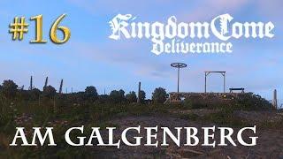 Let's Play Kingdom Come Deliverance #16: Am Galgenberg  (Tag 19 / Blind / deutsch)