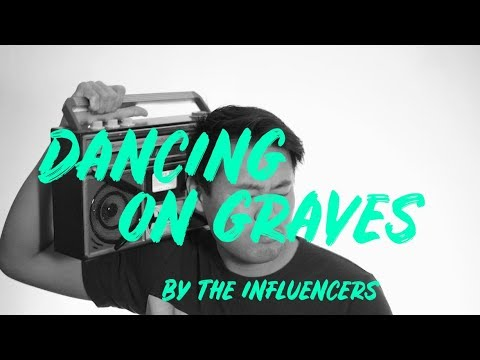 The Influencers Dancing On Graves Official Music Video Youtube
