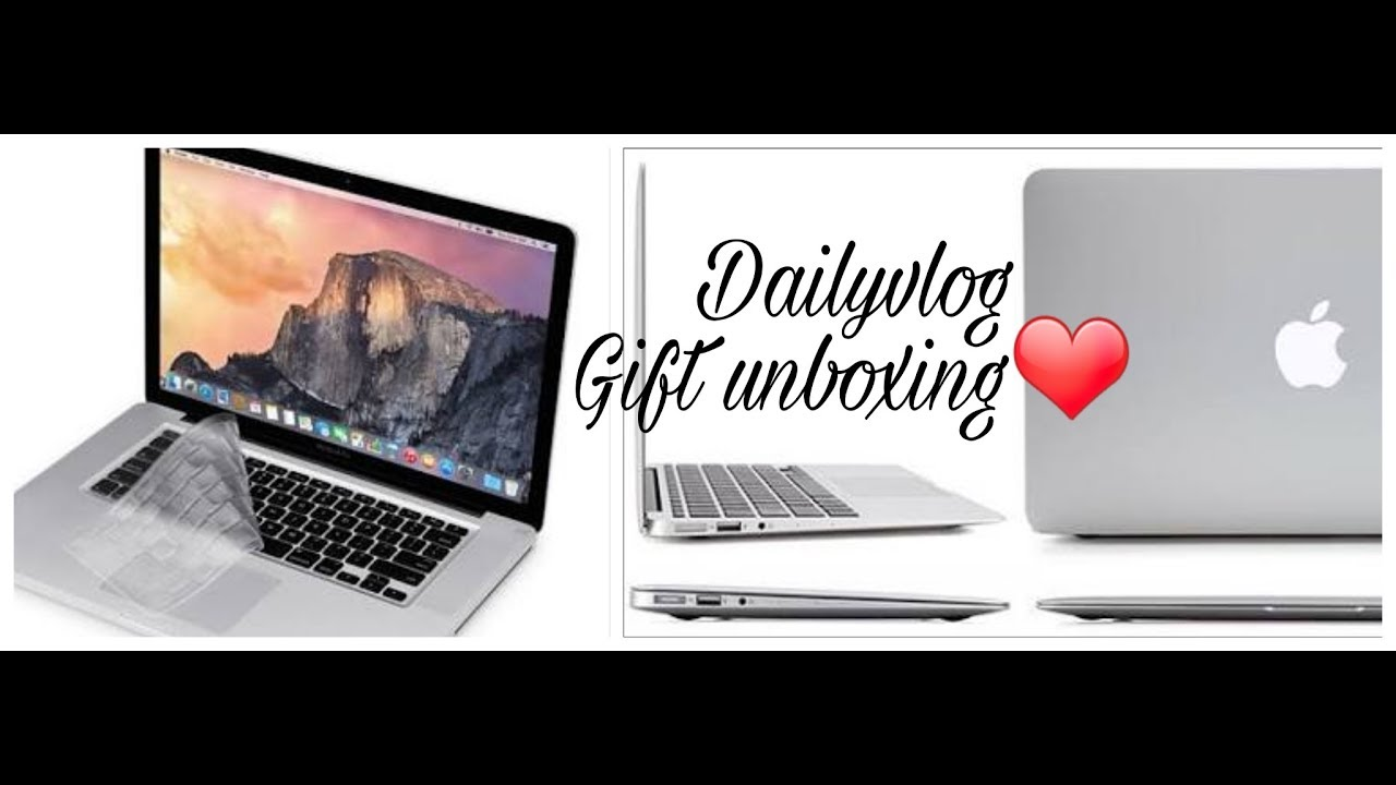 mac book unboxing my birthday gift and more youtube