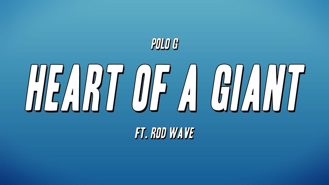 Polo G - Heart of a Giant (Lyrics)