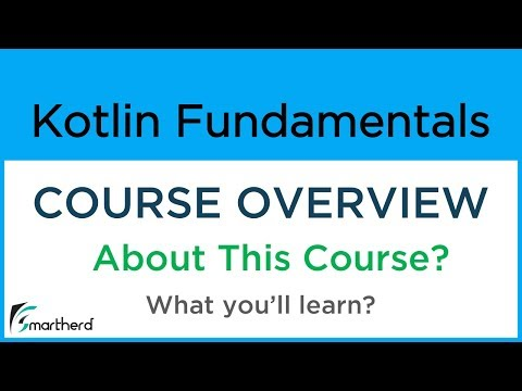 Kotlin Tutorial for Beginners: Basics and Fundamentals for Android