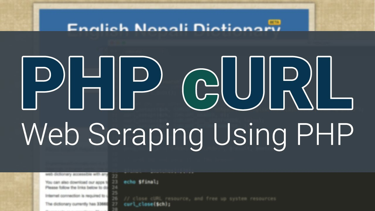 Php Curl Tutorial Creating Your Own Dictionary Web Scraping