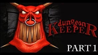Dungeon Keeper Gameplay Walkthrough Part 1 - Welcome to Dungeon Keeper!
