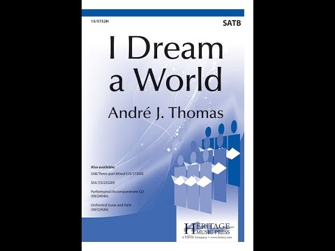 I Dream a World - Andre J Thomas