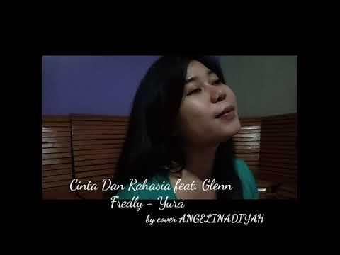 Cinta Dan Rahasia Feat. Glenn Fredly -Yura