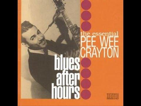 Pee Wee Crayton - Dedicating The Blues