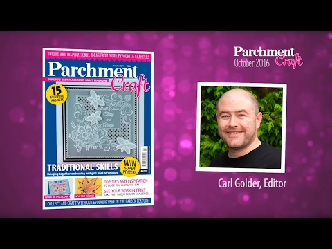 Parchment Craft - Inside your October 2016 issue