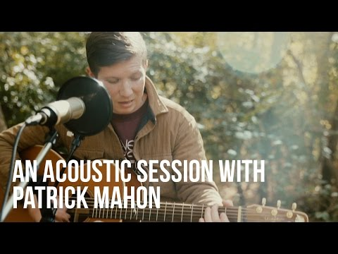 An Acoustic Session with Patrick Mahon