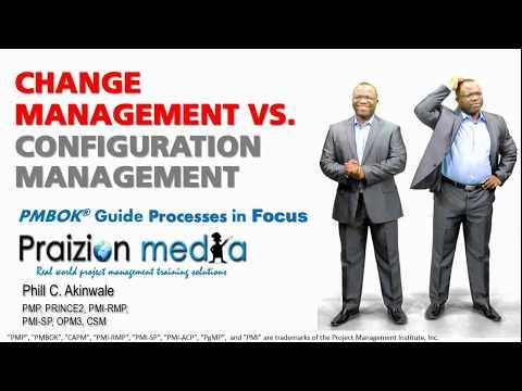 Change Management Vs. Configuration Management - PMP Exam Prep / PMBOK Guide Lingo