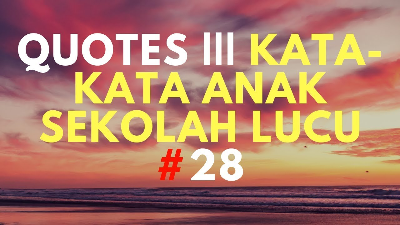 Quotes Sekolah Lucu Nusagates