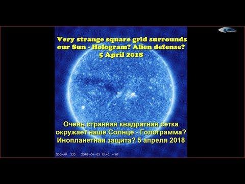 nouvel ordre mondial | Very strange square grid surrounds our Sun - Hologram? Alien defense? 5th April 2018