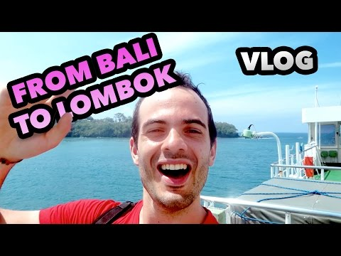 FROM BALI TO LOMBOK - INDONESIA TRAVEL DAILY VLOG #50