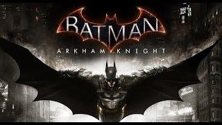Batman Arkham Knight Gameplay Part 1