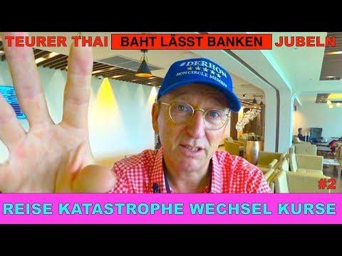 Reise Katastrophe Wechsel Kurse | Teurer THAI Baht lässt Reiche jubeln #2 | Der HON Circle