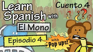 learn spanish with el mono story 4 episode 4 w pop ups