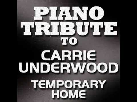 Temporary Home - Carrie Undderwood Piano Tribute