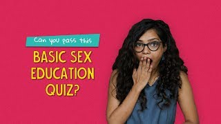 Can You Pass This Basic Sex Education Quiz? | Ok Tested