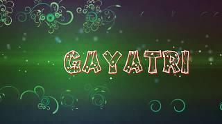 Gayatri name animation