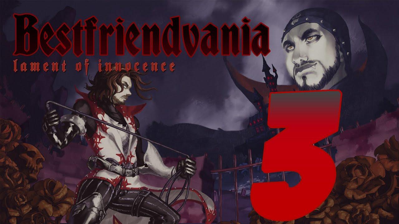 Bestfriendvania Lament Of Innocence Part 3 Youtube