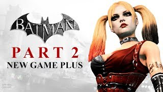 Batman: Return to Arkham – Arkham City – Part 2 (New Game Plus)