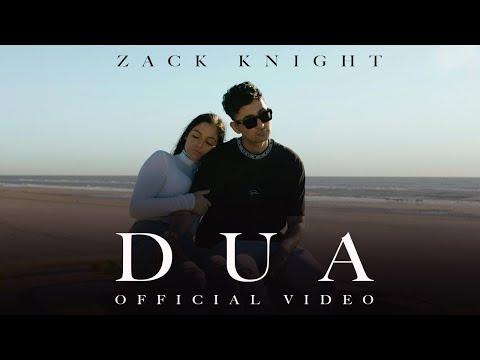 Zack Knight - DUA (Official Video)