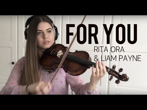 FOR YOU - Liam Payne & Rita Ora (from FIFTY SHADES FREED) | violin cover by Ada Furmaniak
