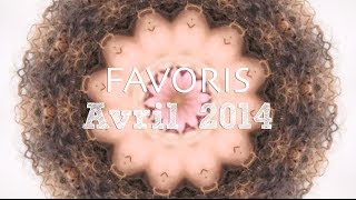 ♡FAVORIS: Mes Favoris d' Avril 2014 Thumbnail