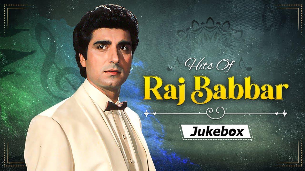 Top 15 Songs Of Raj Babbar   Hits Of Raj Babbar   Hindi Hit Songs