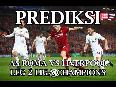 As Roma Vs Liverpool Leg  Semifinal Prediksi Liga Champions
