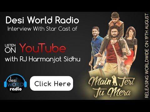 Main Teri Tu Mera   Star Cast   Interview   Desi World Radio   RJ Harmanjot Sidhu