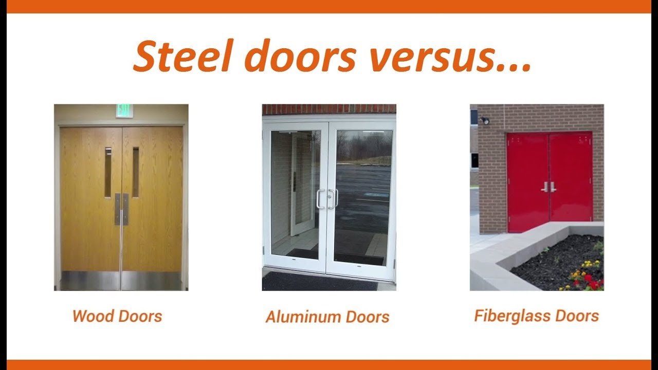 Steel doors vs wood aluminum and fiberglass doors youtube - Steel vs fiberglass exterior door ...