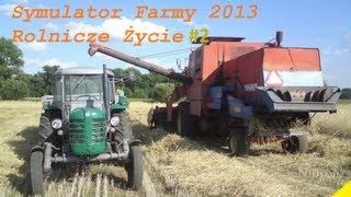 Rolnicze życie #2 Żniwa ᴴᴰ ㋡ 2013