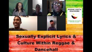 Sexually Explicit Lyrics & Culture in Reggae & Dancehall